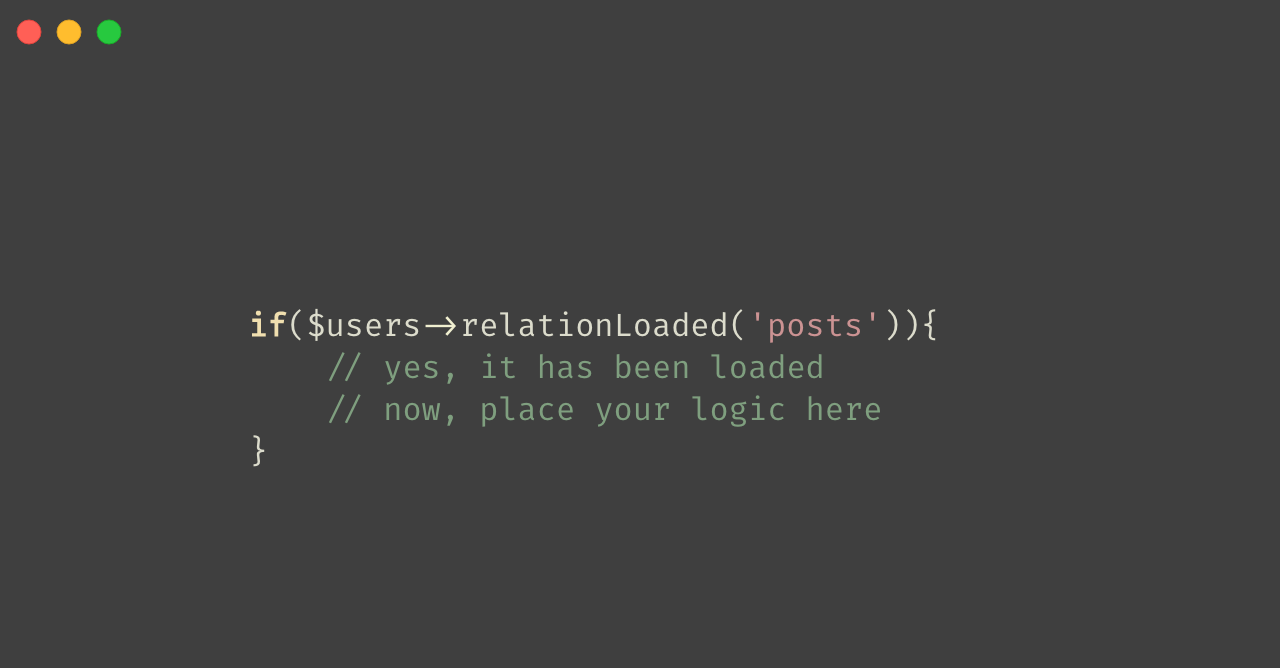 Laravel Check If Relationship has Loaded or Not