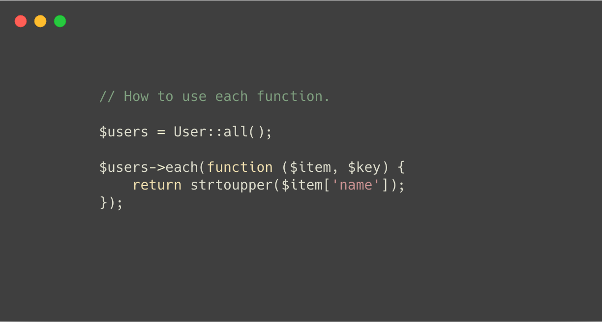 How to use each function in Laravel